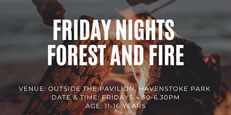 Friday Nights Forest & Fire tickets