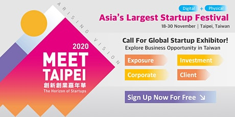 Meet Taipei Startup Festival 2020: Call for Global Startup Exhibitors! tickets