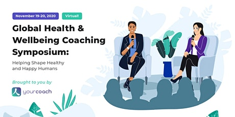 Global Health & Wellbeing Coaching Symposium tickets