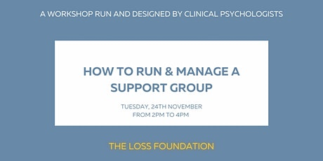 How to run and manage a support group - Nov. 24th, 2020 tickets
