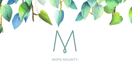 MOPS at Mounty tickets