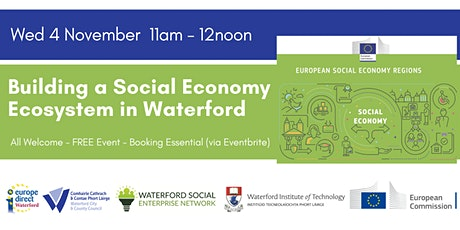 Creating a Social Economy Ecosystem in Waterford tickets