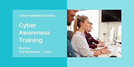 Cyber Awareness Training: Protecting your Business tickets