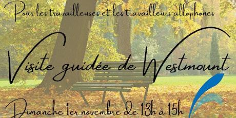 Visite guidée de Westmount billets