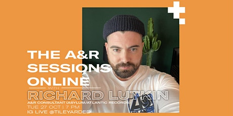 The A&R Sessions With Richard Lutkin (Asylum/Atlantic Records) tickets