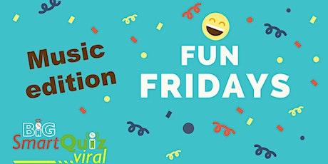 Fun Friday Music edition with Big Smart Quiz tickets