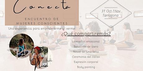 Conecta; Encuentro de mujeres conscientes en tiempos de Covid entradas