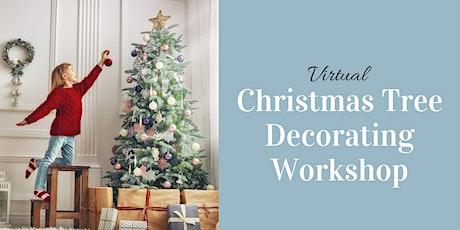 Virtual Christmas Tree Decorating Workshop - Zoom tickets