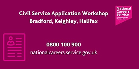 Civil Service Application Workshop - Keighley, Bradford and Halifax tickets