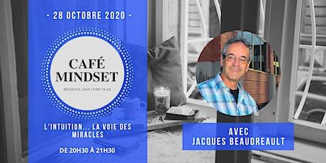 Café Mindset : L'intuition... la voie des miracles billets