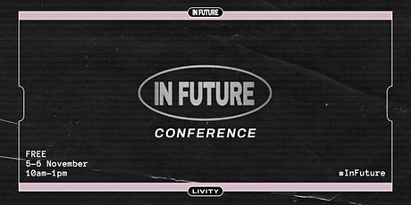 Livity #InFuture tickets