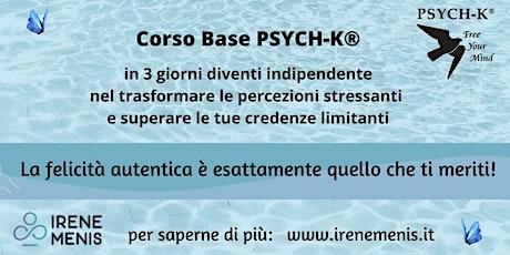 Corso Base PSYCH-K®  13-15 novembre 2020 Abano Terme (PD) biglietti