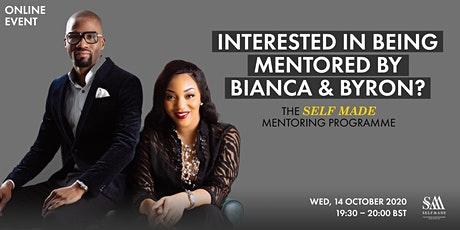 Interested in being mentored by Self Made Entrepreneurs Byron & Bianca? tickets