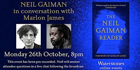 Neil Gaiman in conversation with Marlon James tickets