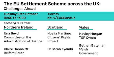 The EU Settlement Scheme  across the UK: challenges ahead tickets