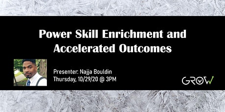 Power Skill Enrichment & Accelerated Outcomes tickets