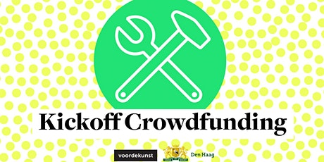 Kickoff crowdfunding i.s.m. Gemeente Den Haag
