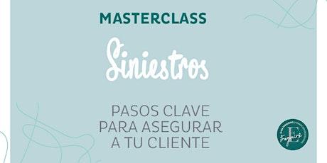 "Masterclass  ""Siniestros - Pasos clave para asesorar a tus clientes"" entradas"