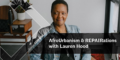 AIAD:COMMONS   AfroUrbanism and REPAIRations with Lauren Hood