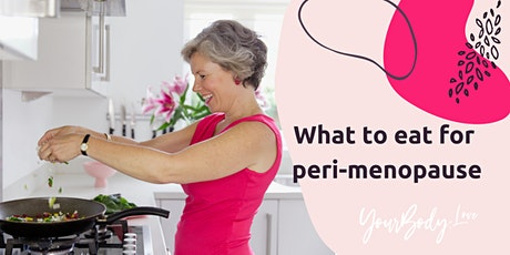 What to eat in Peri-Menopause tickets