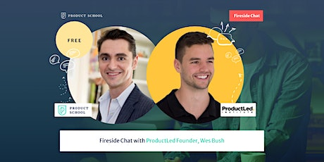 Fireside Chat with ProductLed Founder tickets