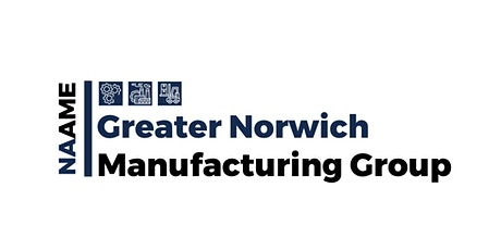 NAAME Greater Norwich Manufacturing Group tickets