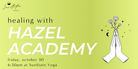 Healing with Hazel Academy tickets