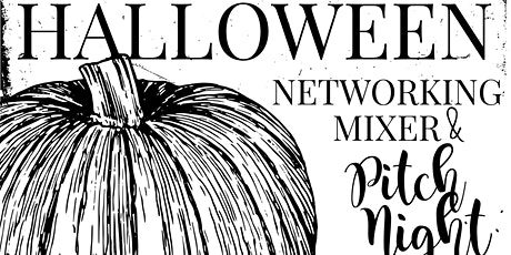 Halloween Networking Mixer + Pitch Night tickets