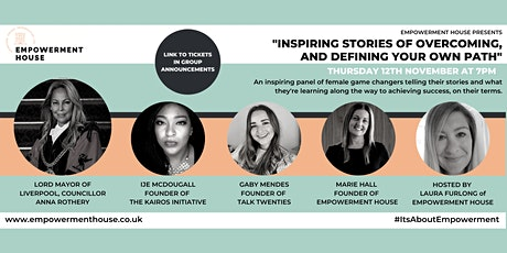 Inspiring Stories of Overcoming, and Defining Your Own Path (Episode 2) tickets