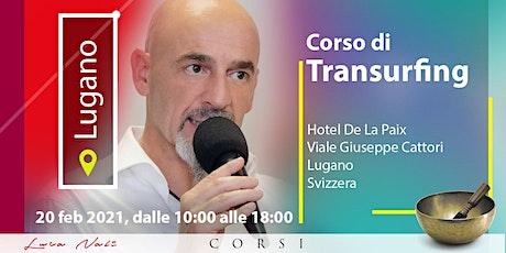 Corso Transurfing Lugano biglietti
