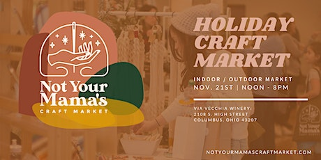 Not Your Mama's Craft Market - Nov. 21st - Via Vecchia Winery tickets