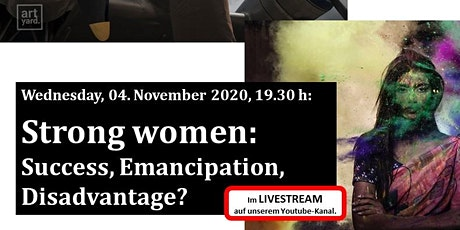 """Strong women: Success, Emancipation, Disadvantage?"" Tickets"