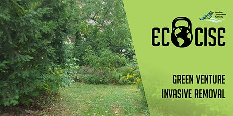 Ecocise: Green Venture  Invasive Removal tickets