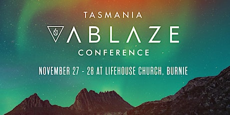 Tasmania Ablaze Conference tickets