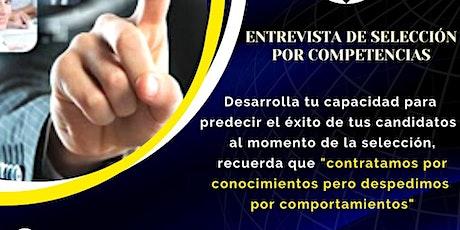 ENTREVISTA DE SELECCIÓN POR COMPETENCIA 14 y 28 de Noviembre entradas