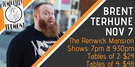 Tomfoolery On Tremont // BRENT TERHUNE // 7pm Show // Table of 4 tickets