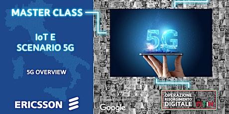 IoT e scenario 5G - 5G Overview biglietti