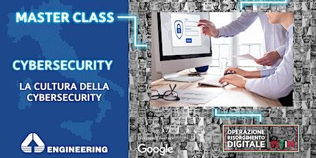 Cybersecurity - La cultura della Cybersecurity biglietti