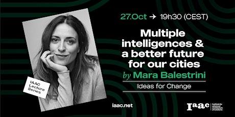 IAAC Lecture Series – Multiple Intelligences & a Better Future entradas