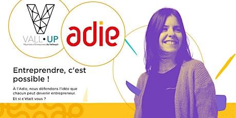 PERMANENCE DE L'ADIE  A VALL-UP entradas