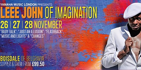 Leee John of IMAGINATION : An Intimate Evening tickets