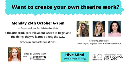 Hive Mind - Q&A with theatre producers - supported by Arts Council England tickets