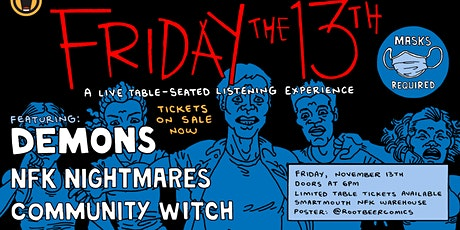 Friday the 13th - Demons, NFK Nightmares, Community Witch tickets