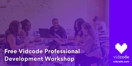 Free Vidcode Professional Development Workshop tickets
