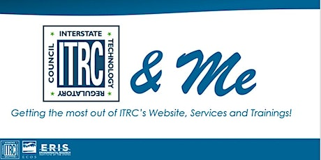 ITRC & ME - Getting the Most Out of Our Website, Services and Trainings! tickets
