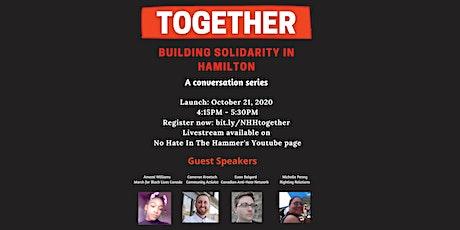 Together: Building Solidarity in Hamilton tickets
