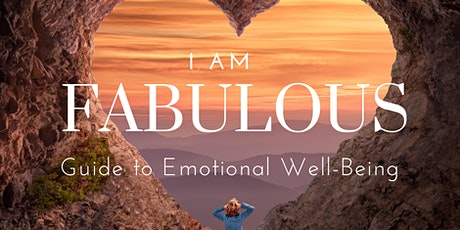 I Am Fabulous - Emotional Well-Being Series tickets