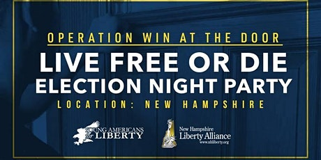 LIVE FREE OR DIE: New Hampshire Election Night Party 2020 tickets
