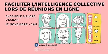 Faciliter l'intelligence collective lors de réunions en ligne tickets