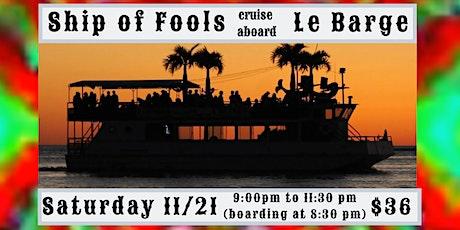 Ship of Fools Jam Cruise around Sarasota Bay aboard LeBarge tickets